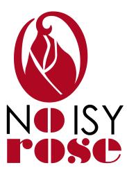 """""""Noisy Rose"""" (Noisy Rose, 2014)"""