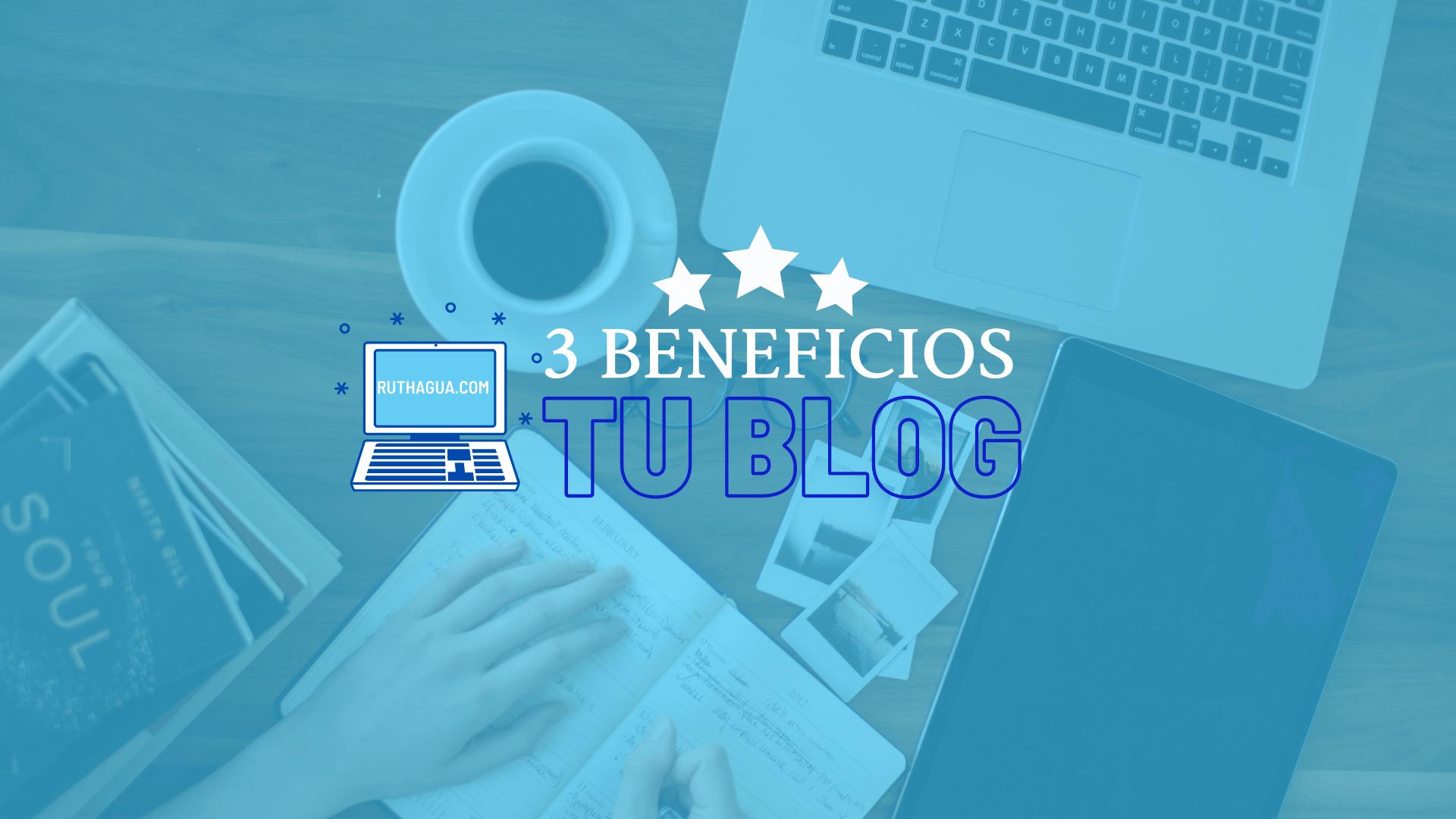 Beneficios para crear tu blog
