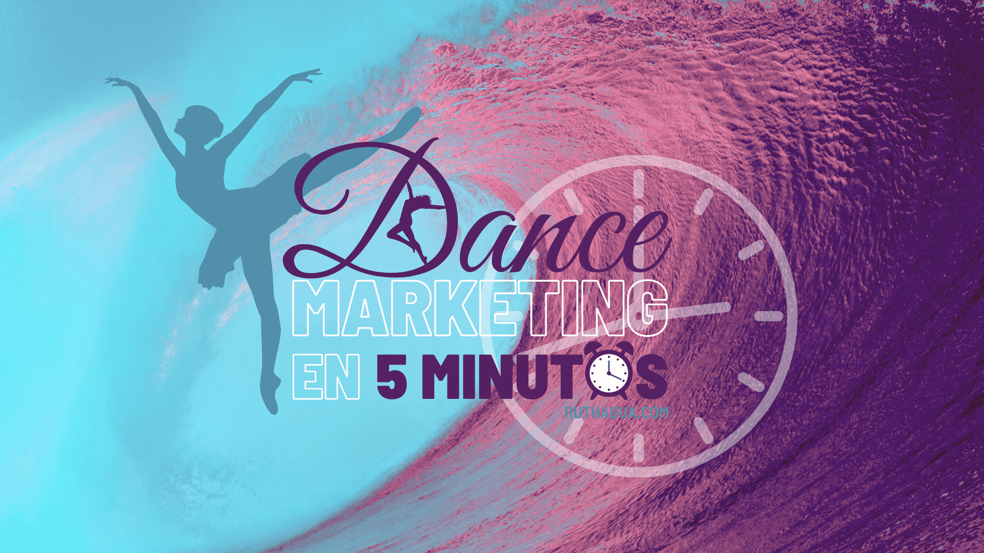 Dance Marketing en 5 minutos