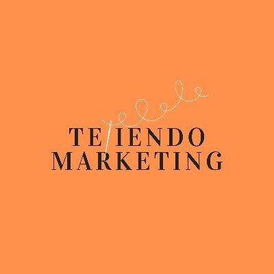 Agencia: Tejiendo Marketing
